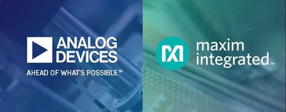 Analog Devices 宣布收购 Maxim Integrated 加强其模拟半导体市场领导地位