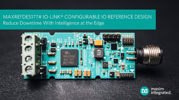 Maxim Integrated发布最新IO-Link通信方案,大幅降低工厂停工时间